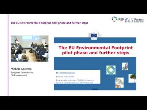 Michele Galatola | EU Commission - The EU Environmental Footprint pilot phase and further steps