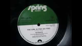 "Fatback  - The girl is fine (so fine). 1983  (12"" Soul)"