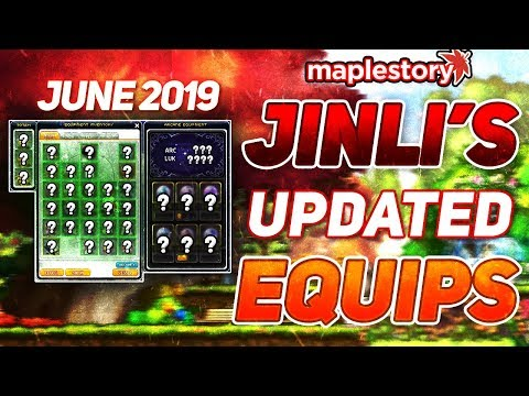 MapleStory: Jinli's Upgraded Equipment Video (June 2019)