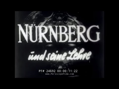 "NUREMBERG TRIALS HISTORIC FILM ""ITS LESSON FOR TODAY"" Short Version 24692"