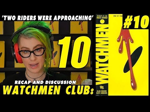 Watchmen club Issue 10 - Two Riders were Approaching - Recap and discussion