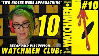 Watchmen club Issue 10 - Two Riders were Approaching - Recap and discussion 2017 Video