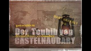 Der Toubib von Castelnaudary - Gast erzählt #6