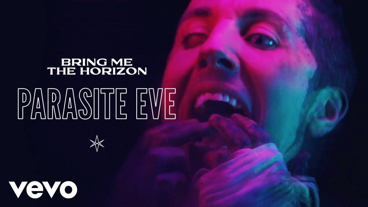 Arti Lirik dan Terjemahan Bring Me the Horizon - Parasite Eve