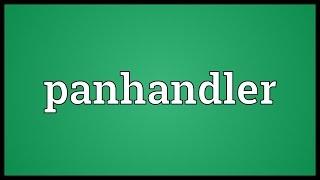Panhandler Meaning