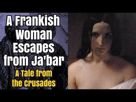 A Frankish Woman Escapes from Ja'bar