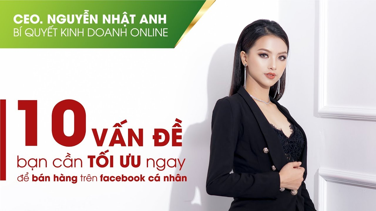 KINH DOANH ONLINE 03 – 10 cách tối ưu để bán hàng hiệu quả by #CeoNguyễnNhậtAnh