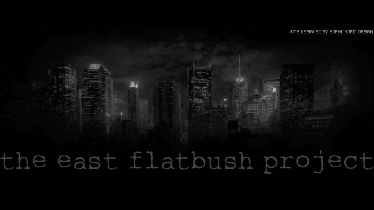 east flatbush project Tried by 12 this song is by east flatbush project.