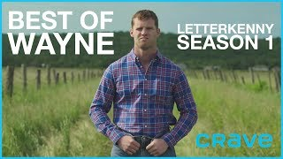 Letterkenny - Best of Wayne Season One