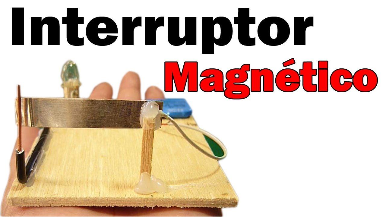C mo hacer un interruptor magn tico casero muy f cil de for Materiales para hacer un ascensor