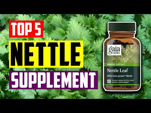 Best Nettle Supplement: Top 5 Best Nettle Root Herbal Supplements