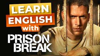 Learn English With Prison Break