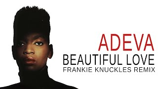 Cover images Adeva - Beautiful Love ( Extended) Frankie Knuckles Remix