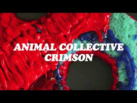 Animal Collective - Crimson (Official Audio)
