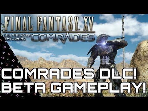 Final Fantasy XV: COMRADES! Multiplayer Expansion Beta Gameplay! PS4 Pro