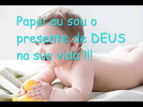 Mensagem De Um Bebê Para Seu Pai Ednawilton Youtube