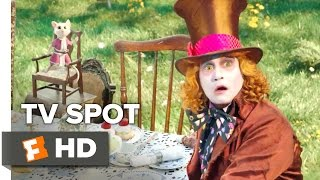 Alice Through the Looking Glass Extended TV SPOT - Hold On (2016) - Johnny Depp Movie HD