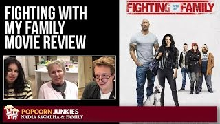 Fighting With My Family - Nadia Sawalha & The Popcorn Junkies Family Movie Review
