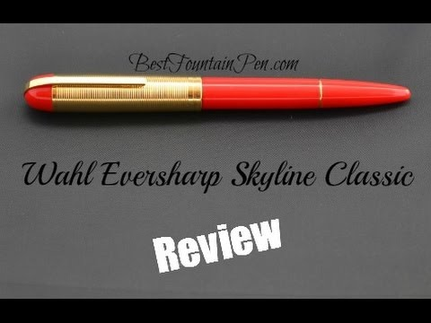 Wahl Eversharp Classic Fountain Pen Review