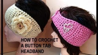 how to crochet a button tab headband toddler to adult