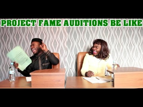 Download Project Fame Auditions Be Like