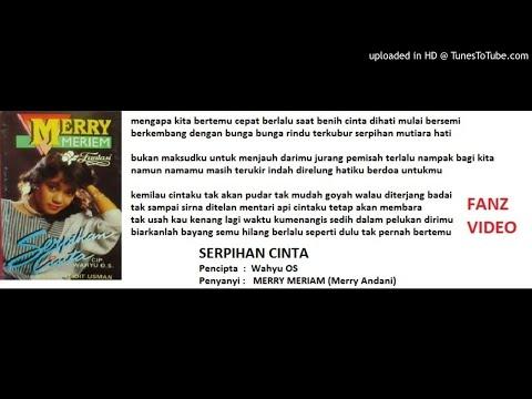 MERRY MERIEM  - Serpihan Cinta  (Wahyu OS)