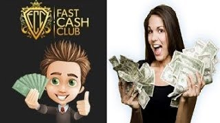 Fast Cash Club Review - Does It Work or Scam?