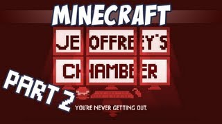 Jeoffreys Chamber 2 - Minecraft 1.6 pre-release