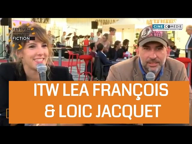 Interview Loïc Jacquet Lea François - direct FIFFH 2018