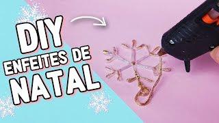 DIY: ENFEITES DE NATAL USANDO COLA QUENTE – FAÇA VOCÊ MESMO
