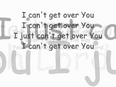 I Just Can T Get Over You