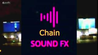 Chain - SOUND EFFECT
