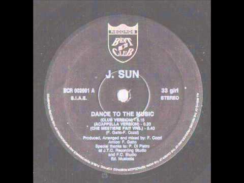 J. Sun - Dance To The Music