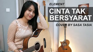 Download Mp3 Cinta Tak Bersyarat - Element Cover By Sasa Tasia
