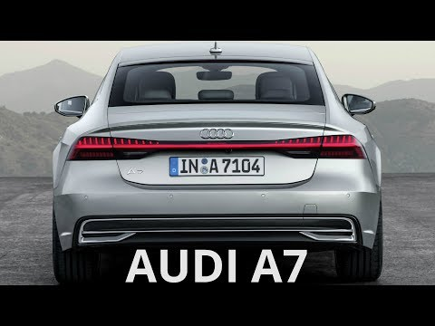 2018 Audi A7 Sportback - Sporty Driving Experience and a Versatile Space Concept