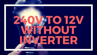 How to convert 110v/230v AC lamps to 12v DC with a cheap Solar System (no inverter required)
