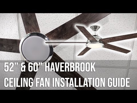 "52"" and 60"" Haverbrook Ceiling Fan Installation Guide"