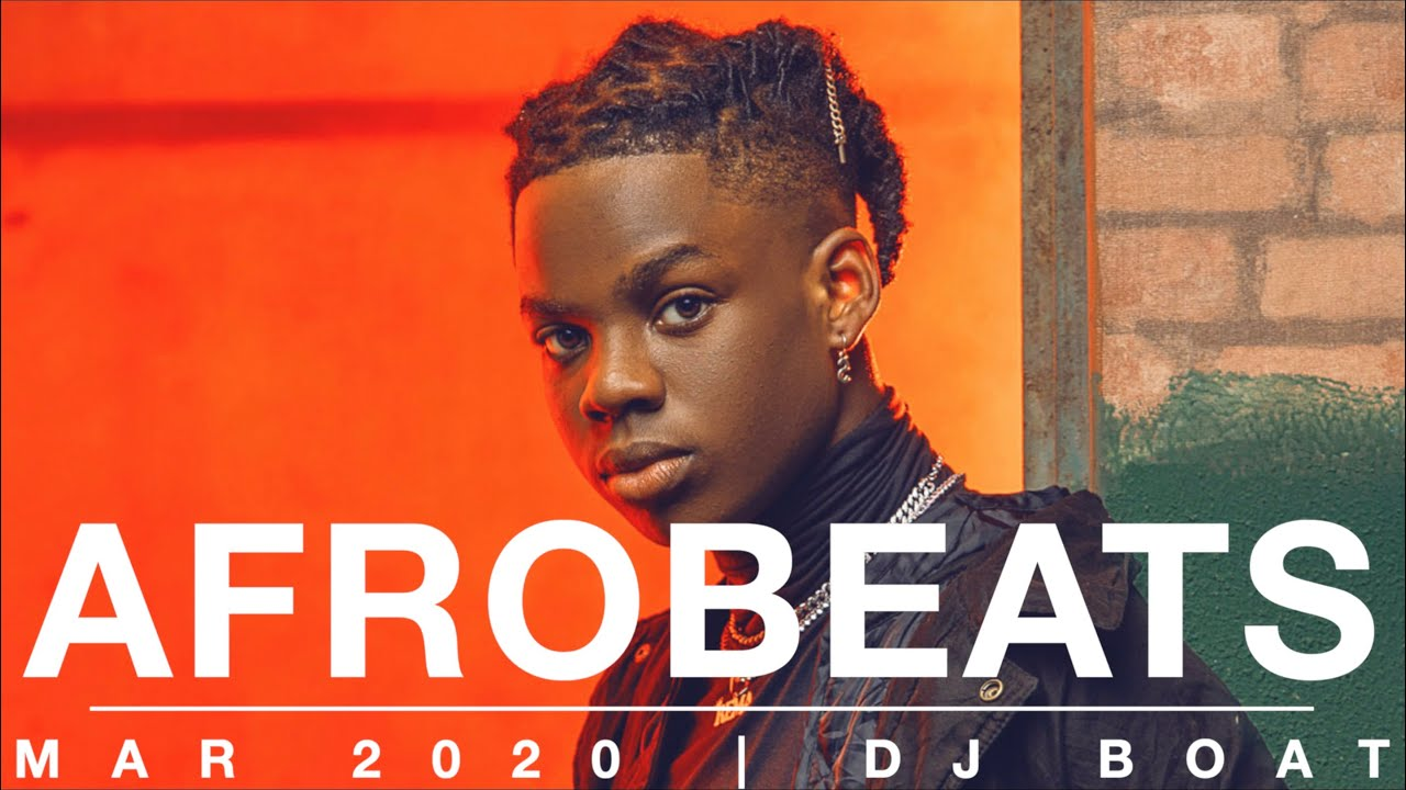 AFROBEATS 2020 Mix | AFROBEAT 2020 PARTY Mix |NAIJA 2020 |LATEST NAIJA 2020|AFRO BEAT |DJ BOAT (MAR)