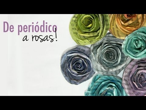 Rosas De Colores Con Periodico Youtube