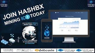 HASHBX ICO and MINING  - The World Largest of Mining farm in Southeast Asia