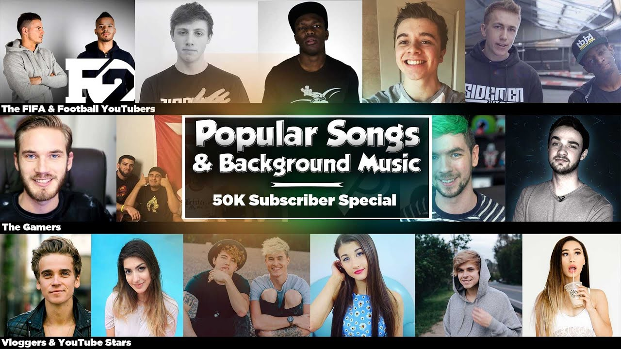 Popular Songs & Background Music YouTubers Use - YouTube