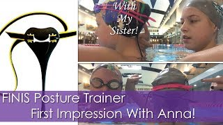 FINIS Posture Trainer First Impression With My Sister Anna!!