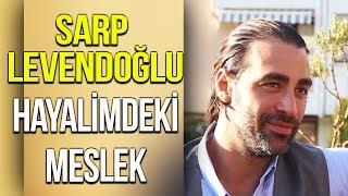 Sarp Levendoğlu | Hayalindeki Meslek | At Bulamadılar | Savaşçı | Hadi Be TV 'de!