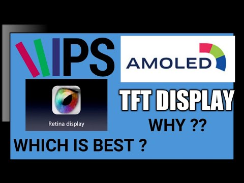 IPS VS TFT VS AMOLED VS RETINA : Display Technologies Detail Explained | Which One Should You Buy ?