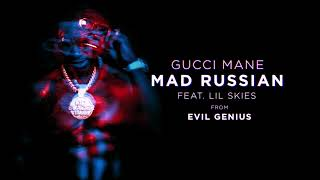 Mix - Gucci Mane - Mad Russian feat. Lil Skies [Official Audio]