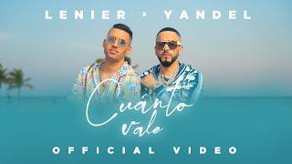 Lenier x Yandel - Cuanto Vale (Official Video)