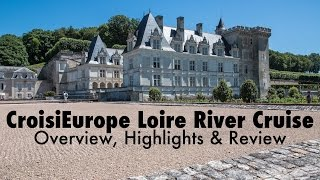 CroisiEurope Loire Princesse Loire River Cruise Highlights