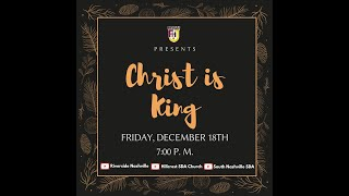 Christ is King (FHJ Christmas Program 2020)