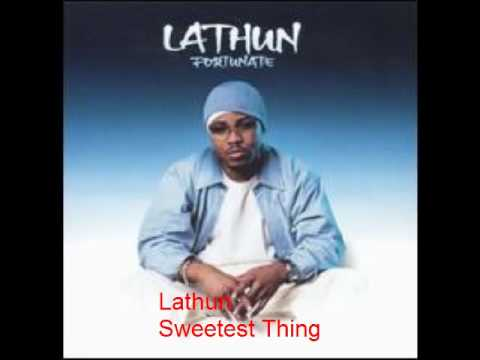 Lathun - Sweetest Thing