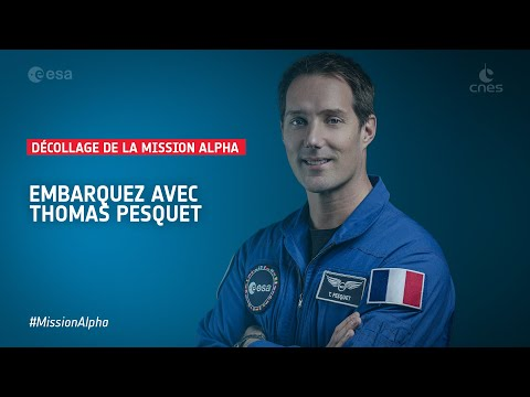 [Replay] #MissionAlpha - Décollage de Thomas Pesquet